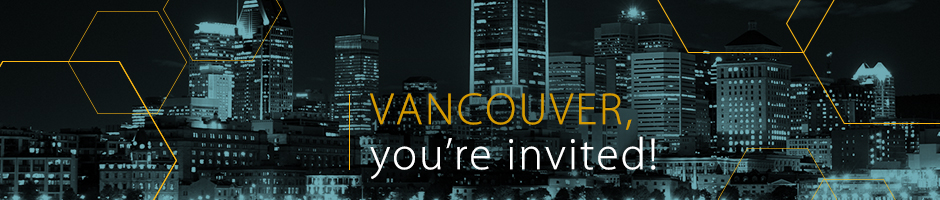 Vancouver, you're invited!