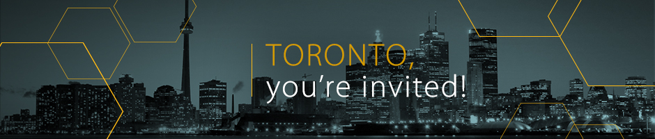 Toronto, you're invited!