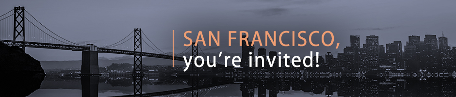 San Francisco, you're invited!