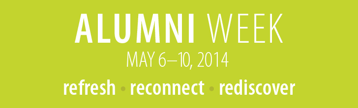 Alumni Week: May 6-10, 2014