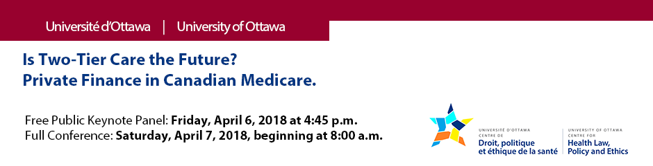 Is Two-Tier Care the Future? Private Finance in Canadian Medicare
